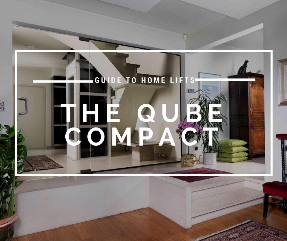 The Qube Compact Lift